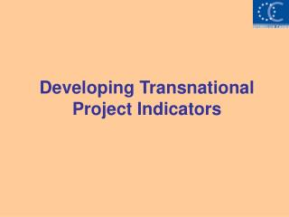Developing Transnational Project Indicators