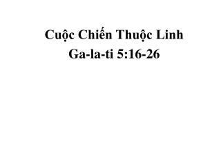 Cuộc Chiến Thuộc Linh Ga-la-ti 5:16-26