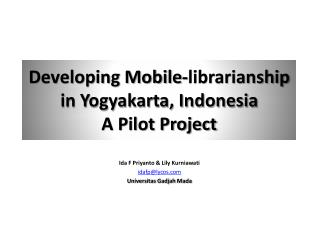 Developing Mobile-librarianship in Yogyakarta, Indonesia A Pilot Project