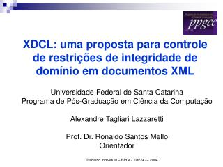 XDCL: uma proposta para controle de restrições de integridade de domínio em documentos XML