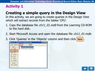 Activity 1 Creating a simple query in the Design View