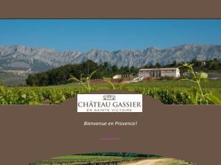 Bienvenue  en Provence!
