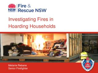 Investigating Fires in  Hoarding Households
