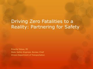 Driving Zero Fatalities to a Reality: Partnering for Safety