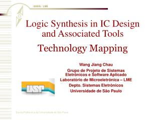 Logic Synthesis in IC Design and Associated Tools Technology Mapping