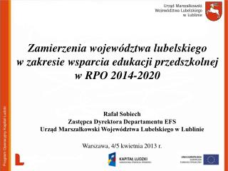 Rafał Sobiech Zastępca Dyrektora Departamentu EFS