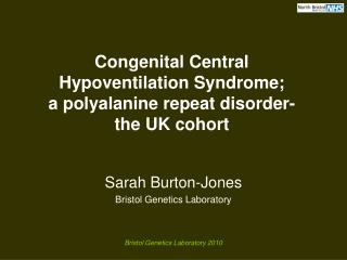 central cogenital hypoventilation syndrome My daughter has cchs (congenital central hypoventilation syndrome) also known as ondine's curse we need your help cchs is incurable – there is no medicine to treat, and the only.