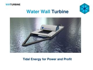Water Wall Turbine