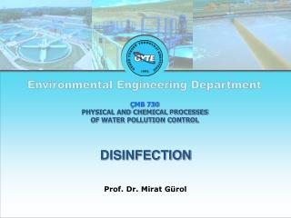 ÇMB 730 PHYSICAL AND CHEMICAL PROCESSES  OF WATER POLLUTION CONTROL