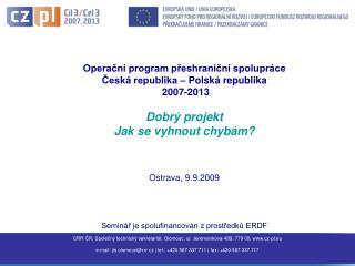 Operační program přeshraniční spolupráce Česká republika – Polská republika  2007-2013