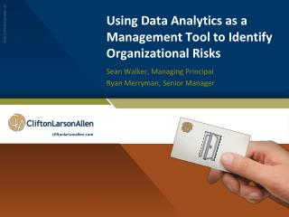 Using Data Analytics as a Management Tool to Identify Organizational Risks