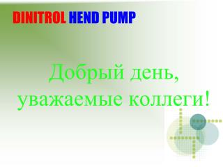 DINITROL HEND PUMP
