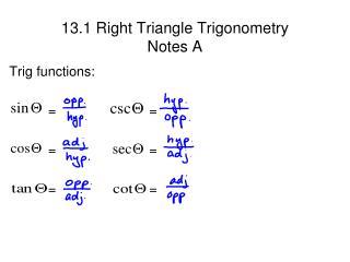 13.1 Right Triangle Trigonometry Notes A
