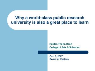 Why a world-class public research university is also a great place to learn