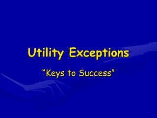 Utility Exceptions