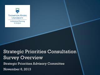 Strategic Priorities Consultation  Survey Overview