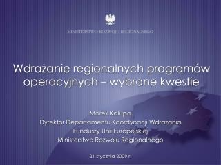 Wdrażanie regionalnych programów operacyjnych – wybrane kwestie