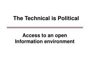 The Technical is Political