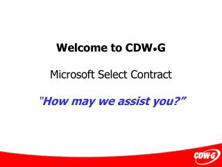 Welcome to CDW G Microsoft Select Contract