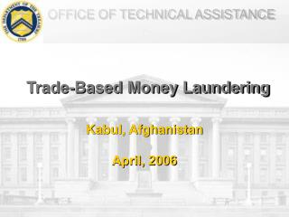 Trade-Based Money Laundering