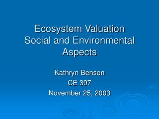 Ecosystem Valuation Social and Environmental Aspects