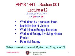PHYS  1441  – Section 001 Lecture  #12