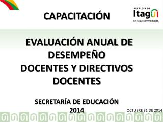 CAPACITACIÓN   EVALUACIÓN ANUAL DE DESEMPEÑO  DOCENTES Y DIRECTIVOS DOCENTES