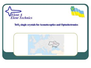 TeO 2  single crystals for Acousto-optics and Optoelectronics