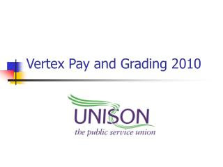 Vertex Pay and Grading 2010