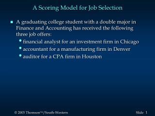 A Scoring Model for Job Selection