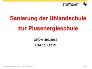 GRDrs 403/2012 UTA 15.1.2013