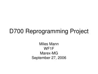 D700 Reprogramming Project