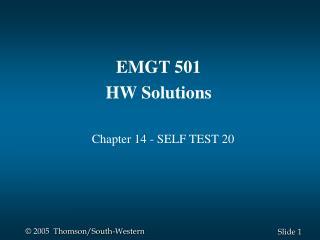 EMGT 501 HW Solutions Chapter 14 - SELF TEST 20