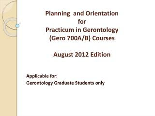 Applicable for: Gerontology Graduate Students only
