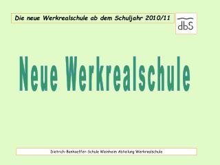 Dietrich-Bonhoeffer-Schule Weinheim Abteilung Werkrealschule