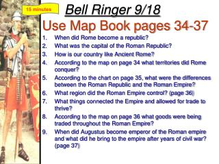 Bell Ringer 9/18 Use Map Book pages 34-37