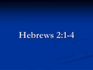 Hebrews 2:1-4