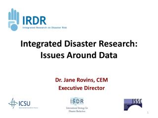Integrated Disaster Research: Issues Around Data