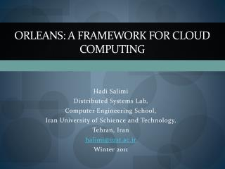 Orleans: A framework for cloud computing