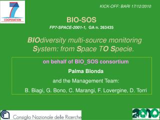 BIO diversity multi-source monitoring  S ystem: from  S pace T O S pecie.