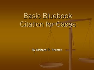 Basic Bluebook  Citation for Cases
