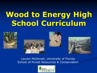 Wood to Energy High School Curriculum
