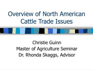 Overview of North American Cattle Trade Issues