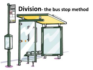 Division - the bus stop method