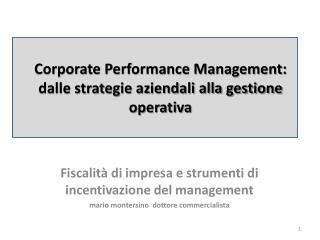 Corporate Performance Management: dalle strategie aziendali alla gestione operativa