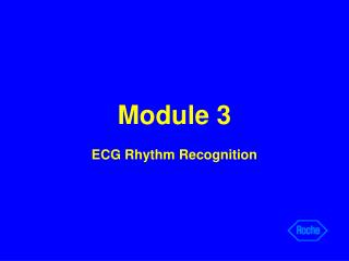 Module 3 ECG Rhythm Recognition