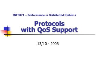 Protocols  with QoS Support