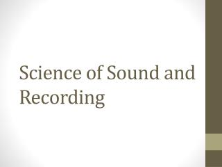 Science of Sound and Recording