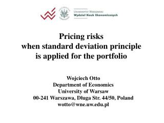 Pricing risks when standard deviation principle is applied  f or the portfolio