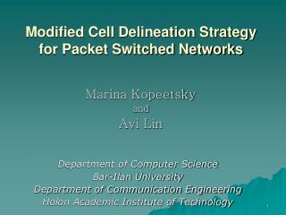 Modified Cell Delineation Strategy for Packet Switched Networks